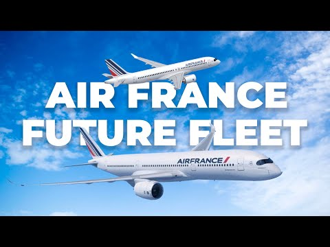 Air France's Fleet Plans: What Does The Future Hold?