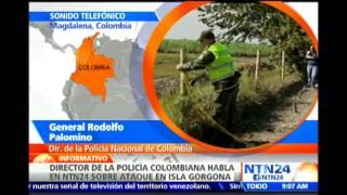 """Ataque de las FARC en Gorgona evidencia su """"actitud demencial"""": Director de la Policía de Colombia"""