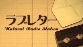 ラブレター / Natural Radio Station【Trailer】