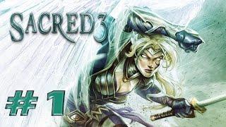 Sacred 3 - Walkthrough / Gameplay Part 1 - The Beginning [ HD ]