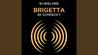 Play Be Somebody (From Songland)