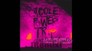 J. Cole - Power Trip ft. Miguel  - Power Trip (Remix) by Dollar$ignDz