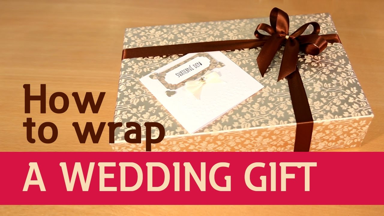 How To Wrap A Wedding Gift: How To Wrap A Wedding Gift