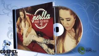 Perlla - A Minha Vida Mudou (Disco Completo)