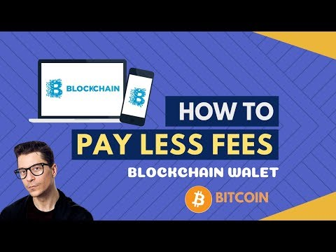 How To PAY LESS FEES When Using BLOCKCHAIN WALLET