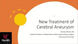 New Treatment of Cerebral Aneurysm w/ Dr. Peyman Shirani