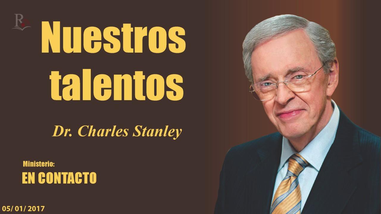 NUESTROS TALENTOS - En Contacto - Doctor: Charles Stanley (COPYRIGHT)