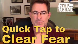 Fear - QuickTapping with Brad Yates