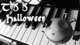 This Is Halloween 2012 (The Nightmare Before Christmas) Piano Version
