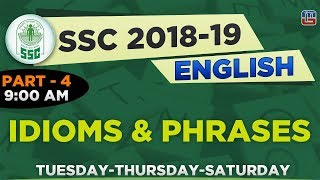 Idioms & Phrases | Part 4 | SSC  2018 - 19 | English | 9:00 AM