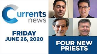 Currents News full broadcast for Fri, 6/26/20 (Catholic news)