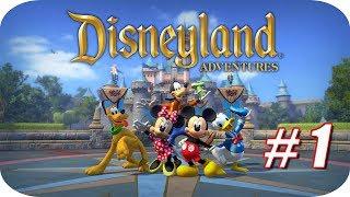 Disneyland Adventures - Gameplay Español - Capitulo 1 - El Comienzo de una Aventura Mágica