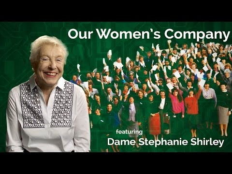 Dame Stephanie Shirley - Our Women's Company
