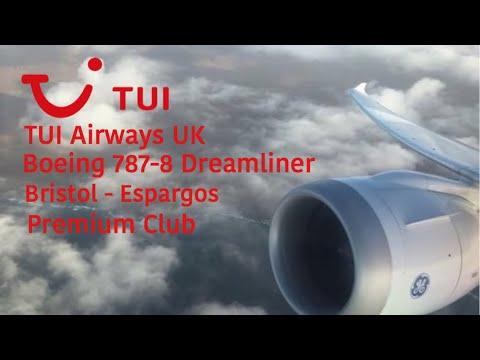 TUI Airways UK | Boeing 787-8 | Bristol(BRS) - Espargos(SID) | Premium Club | Flight Report