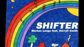 Markus Lange feat. Darryll Smith - Shifter
