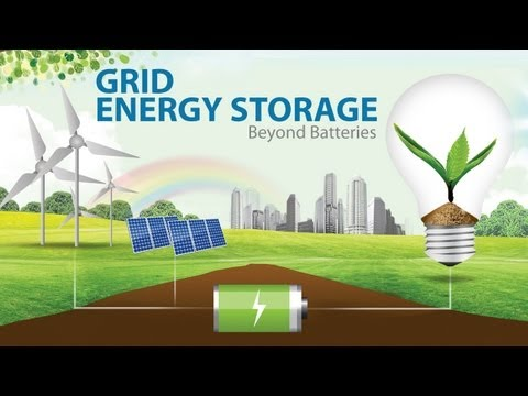 Grid Energy Storage: Beyond Batteries