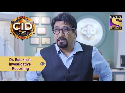 Your Favorite Character | Dr. Salukhe's Investigative Reporting | CID