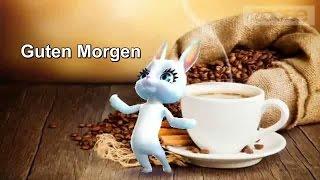Guten Morgen, Schönen Tag, Tasse Kaffee ♥ Von der lieben Gitte ♥ ZOOBE App