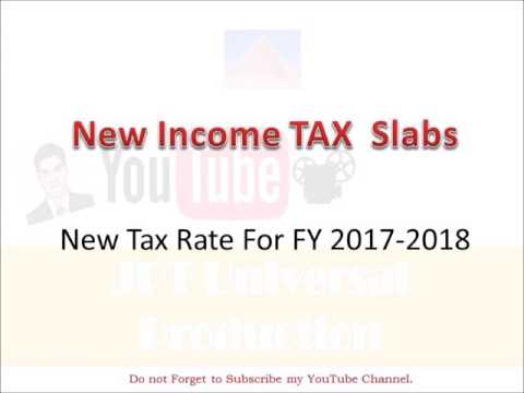 Income Tax Slab for FY 2017-2018