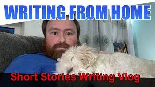 Drafting Short Stories While My Fianceé is at Work (Writing Vlog)