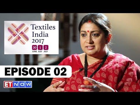 Textile India 2017 – Episode 2