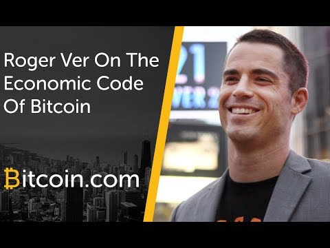 Roger Ver on the Economic Code of Bitcoin and Bitcoin Cash (August 2017)