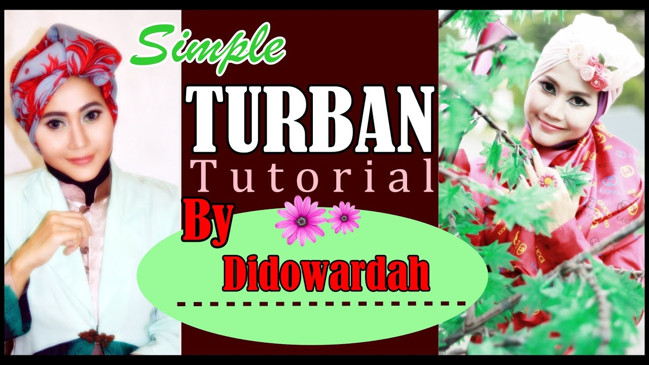 Model Jilbab Segi Empat Turban Simple By Didowardah 55 YouTube