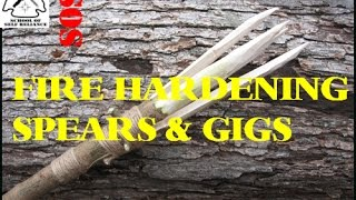 Fire Hardening Spears & Gigs- School Of Self Reliance
