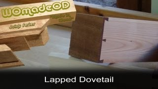 Hand Cut Dovetail - Lapped (aka Half Blind)