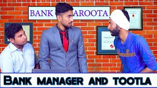 Bank Manager And Tootla Funny Video|Kuchto hai
