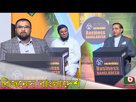 Business Bangladesh With Abdul Matlub Ahmad (President FBCCI), Md Masudul Alam