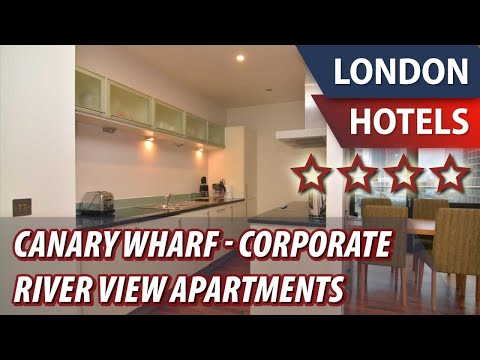 Canary Wharf - Corporate River View Apartments ⭐⭐⭐⭐ | Review Hotel in London, Great Britain