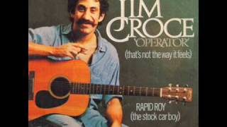 Watch Jim Croce Operator video
