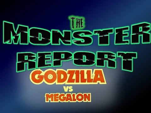 The Monster Report: Ep.23 Godzilla vs. Megalon with Richard Pusateri