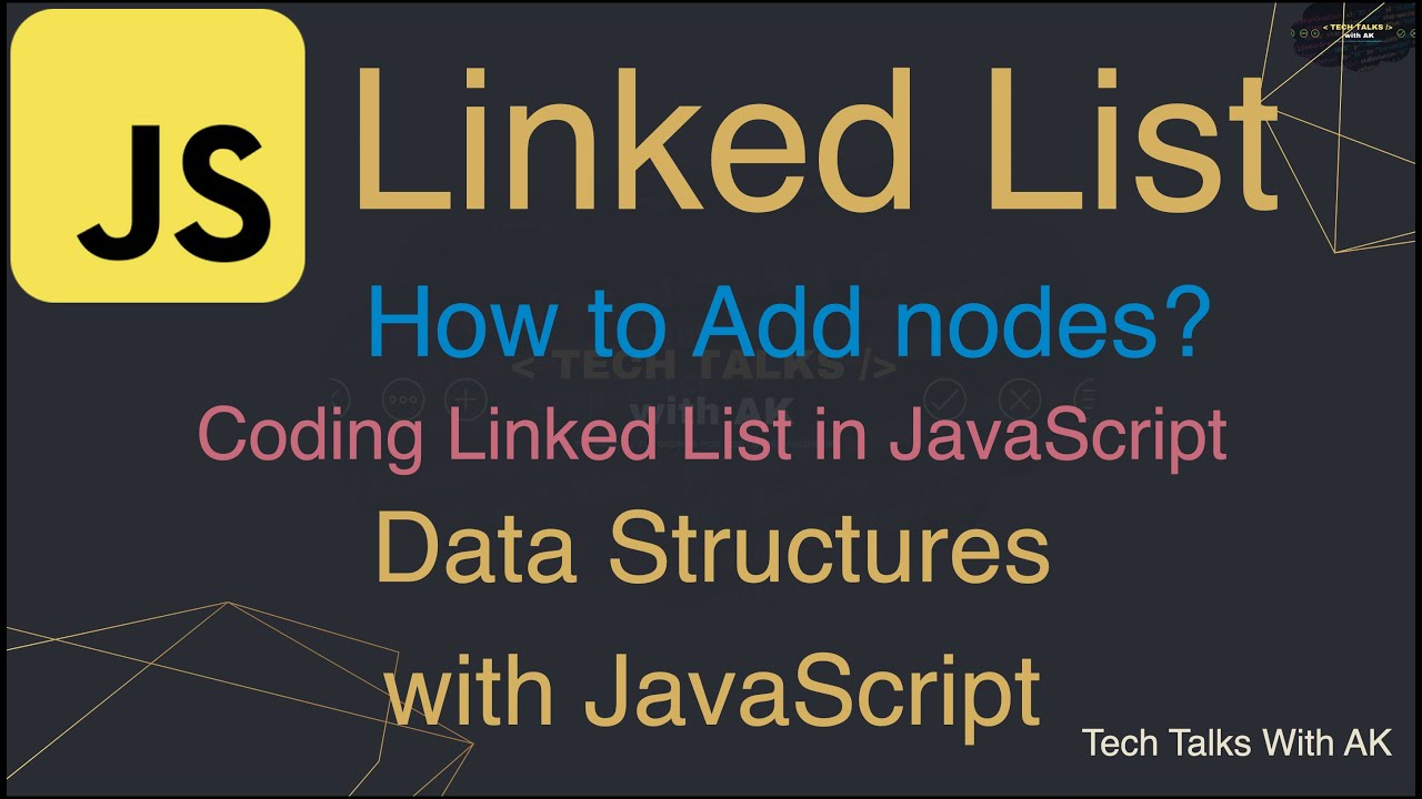 How to add node to Linked List | Adding Node to Linked List Head