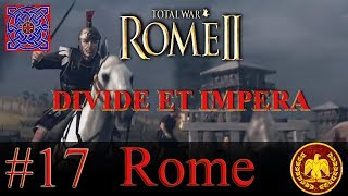 Moving Inland :: Rome II - Divide Et Impera 1.2.4 - Rome Gameplay : #17