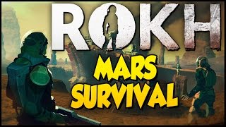 ROKH ➤ Mars Survival Game! - Matt Damon Would Be Proud [Rokh Gameplay]