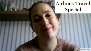 Travel Vlog Airline Special Plus Bonus Tips Holiday Video