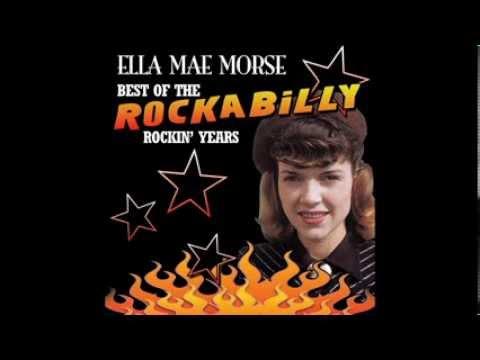 Ella Mae Morse   T'ani't Watcha Do