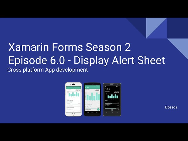 Xamarin Tutorial Season 2 Episode 6 - Display Alert Sheet