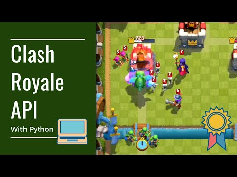 Tutorial: How To Use The Official Clash Royale API