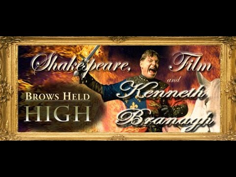 Shakespeare, Film and Kenneth Branagh  BHH Classic