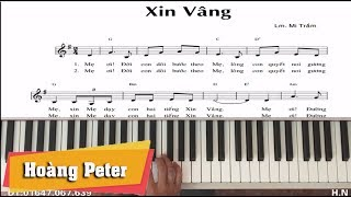 Hướng dẫn đệm Piano: Xin Vâng - l Lm. Mi Trầm l - Hoàng Peter
