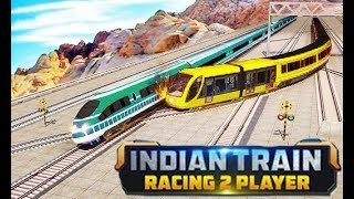 Indian Train Racing Games 3D -2 Player  Free Run Android Gameplay 2018  | Droidnation