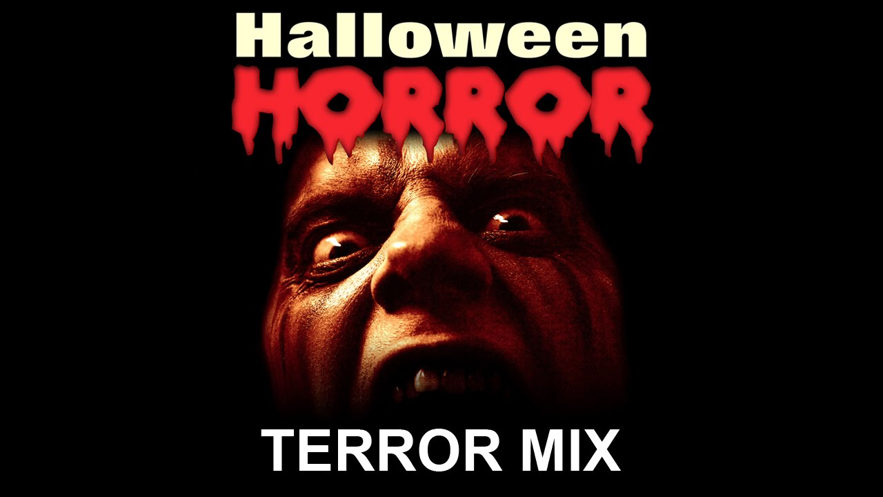 Terror Mix - Halloween Horror - Scary Sounds and Music - Halloween Sound  Effects