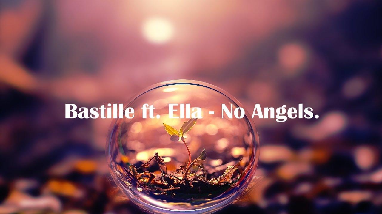 Bastille Ft. Ella Eyre - Angels. Lyrics