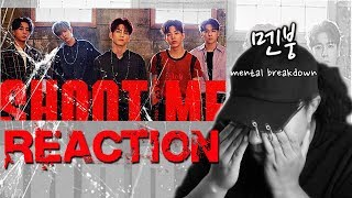 DAY6 Shoot Me M/V REACTION // FIRST TIME LISTENING TO DAY6 //  해외팬 리액션