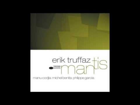 Erik Truffaz: Mantis 2001 - Full Album