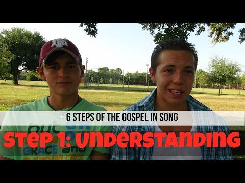 "The Six Steps of the Gospel - Step 1: UNDERSTANDING (""Give Me Your Eyes"" by Brandon Heath)"