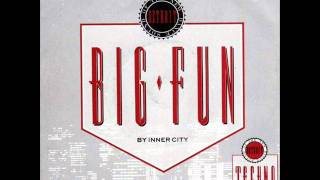 Inner City - Big Fun (The Classic Magic Juan Remake) (HQ)